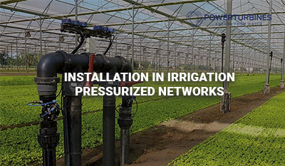 installation in irrigation pressurized networks